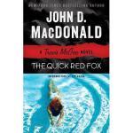 【预订】The Quick Red Fox: A Travis McGee Novel