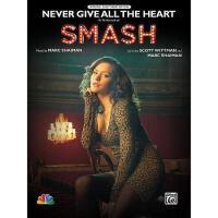 【预订】Never Give All the Heart: As Performed on Smash