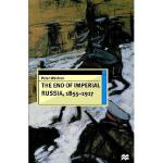 【预订】End of Imperial Russia, 1855-1917