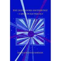 【预订】The Light Looks Another Way: A Space Poem Trilogy Y9780