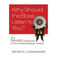 【预订】Why Should The Boss Listen To You? : The Seven