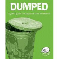 【预订】Dumped: A Girl's Guide to Happiness After