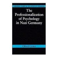 【预订】The Professionalization of Psychology in Nazi Y97805213
