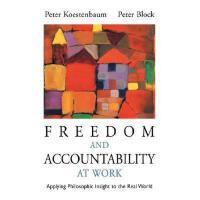 【预订】Freedom And Accountability At Work: Applying