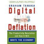 【预订】Digital Deflation: The Productivity Revolution and