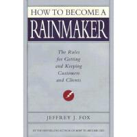 【预订】How to Become a Rainmaker: The Rules for Getting and