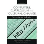 【预订】Computers, Curriculum, and Cultural Change: An