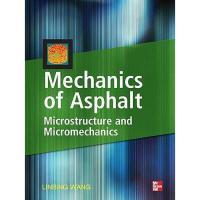 【预订】Mechanics of Asphalt: Microstructure and