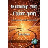 【预订】New Knowledge Creation Through Ict Dynamic