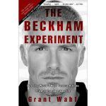 【预订】The Beckham Experiment: How the World's Most Famous