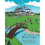 【预订】The School by Blue Lake