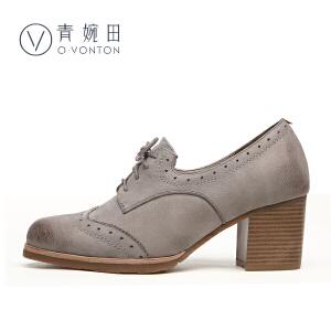 青婉田2017春款女鞋真皮复古英伦风单鞋布洛克牛津鞋女高跟鞋粗跟