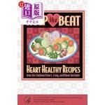 【中商海外直订】Keep the Beat: Heart Healthy Recipes