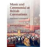【预订】Music and Ceremonial at British Coronations: From