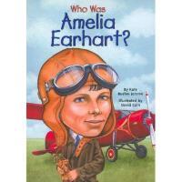 【现货】英文原版 Who Was Amelia Earhart? 名人传记:阿梅莉亚�q埃尔哈特是谁 中小学生读物