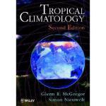 【预订】Tropical Climatology - An Introduction To The