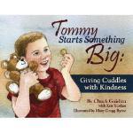 【预订】Tommy Starts Something Big: Giving Cuddles with