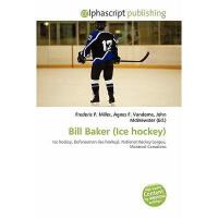 【预订】Bill Baker (Ice Hockey)