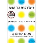 【预订】Long for This World The Strange Science of Immortality