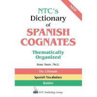 【预订】NTC's Dictionary of Spanish Cognates Thematically