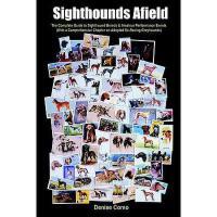 【预订】Sighthounds Afield: The Complete Guide to Sighthound