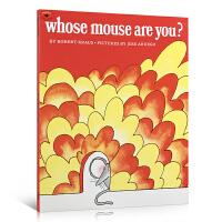 【全店300减100】英文原版启蒙绘本 Whose Mouse Are You 你是谁的老鼠?儿童英语启蒙绘本故事书 宝
