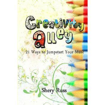 【预订】Creativity Alley: 21 Ways to Jumpstart Your Muse 预订商品,需要1-3个月发货,非质量问题不接受退换货。