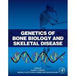 【预订】Genetics of Bone Biology and Skeletal Disease