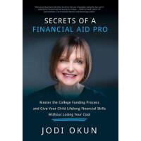 【预订】Secrets of a Financial Aid Pro: Master the College Fund