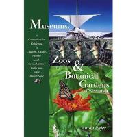 【预订】Museums, Zoos & Botanical Gardens of Wisconsin: A