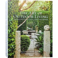 THE ART OF OUTDOOR LIVING 英文版 美国名师的庭院景观设计作品精选 美国大