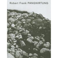 【预订】Robert Frank: Pangnirtung