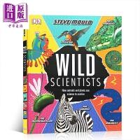【中商原版】DK Wild Scientists 野生的科学家 DK野生动物知识科普百科 儿童认知科普读物 精装 英文原