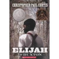 Elijah of Buxton 巴克斯顿的以利亚 (纽伯瑞银奖小说) ISBN 9780439023450