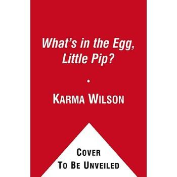 【预订】What's in the Egg, Little Pip? 预订商品,需要1-3个月发货,非质量问题不接受退换货。