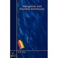 【预订】Navigation and Nautical Astronomy