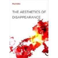 【预订】The Aesthetics of Disappearance