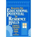 【预订】Realizing The Educational Potential Of Residence
