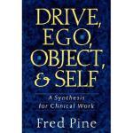 【预订】Drive, Ego, Object, and Self: A Synthesis for