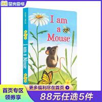 顺丰发货 (西文)英文原版I am a Mouse 我是一只老鼠 I Am a Bunny同系列 儿童英语启蒙早教纸板书 亲子阅读 斯凯瑞 0-2-3-4岁