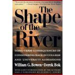 【预订】The Shape of the River: Long-Term Consequences of Consi