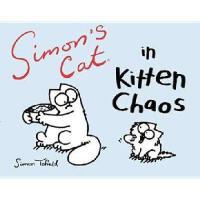【预订】Simon's Cat in Kitten Chaos