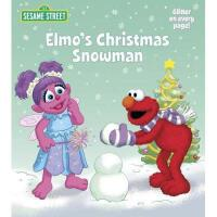 Elmo's Christmas Snowman (Sesame Street) 英文原版 芝麻街:阿莫的圣诞雪人 纸板