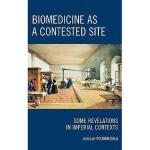 【预订】Biomedicine as a Contested Site: Some Revelations in