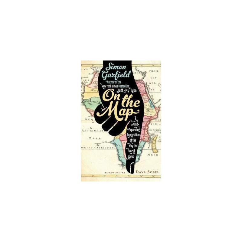 【预订】On the Map: A Mind-Expanding Exploration of the Way 美国库房发货,通常付款后3-5周到货!