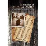 【预订】Memories of Smoke & Ashes