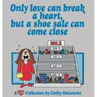 【预订】Only Love Can Break a Heart, But a Shoe Sale Can