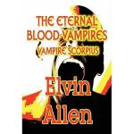 【预订】The Eternal Blood Vampires: Vampire Scorpius
