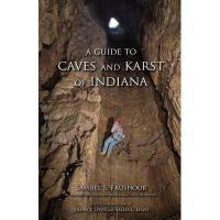 【预订】A Guide to Caves and Karst of Indiana