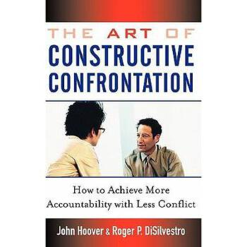 【预订】The Art Of Constructive Confrontation: How To 美国库房发货,通常付款后3-5周到货!